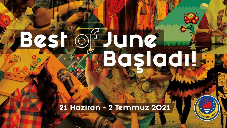 Best of June Başladı!